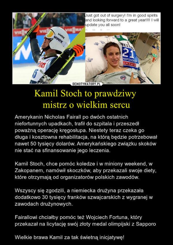 Kamil Stoch - mistrz o wielkim sercu