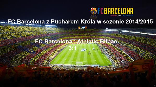FC Barcelona z Pucharem Hiszpanii 2014/2015