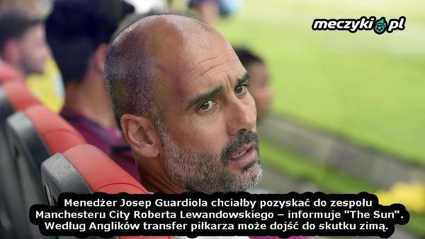 Guardiola chce Lewandowskiego