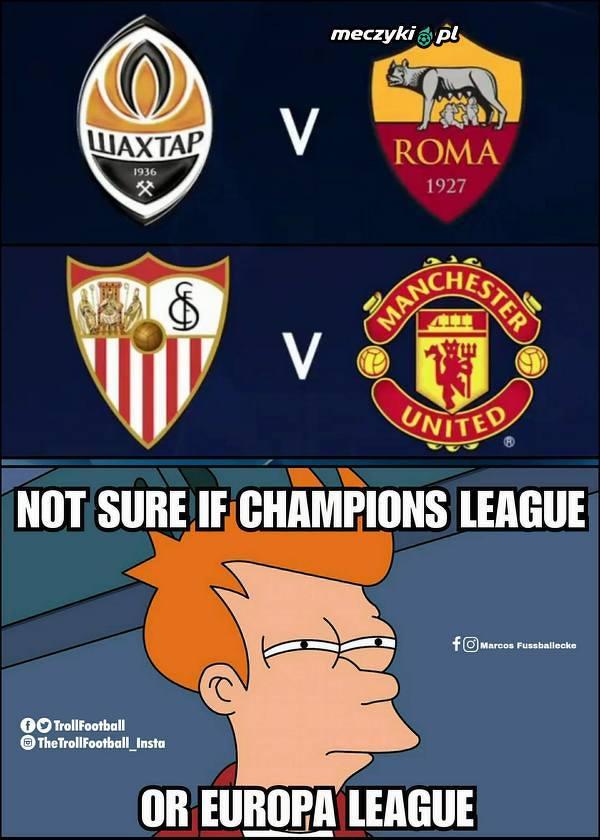 Gdy nie jesteś pewien czy to Liga Mistrzów czy już Liga Europy