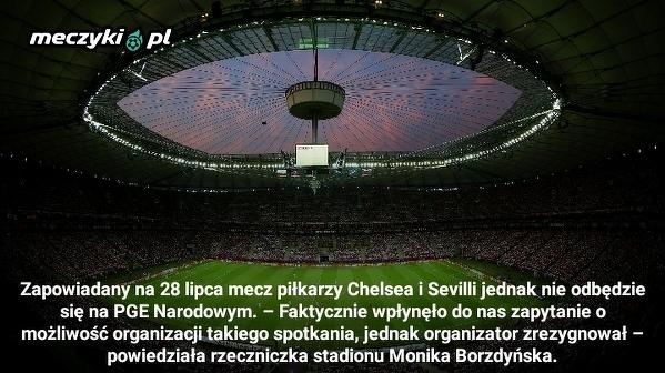 Chelsea i Sevilla jednak nie zagrają na PGE Narodowym