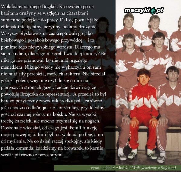 Śp. Janusz Wójcik o Jerzym Brzęczku