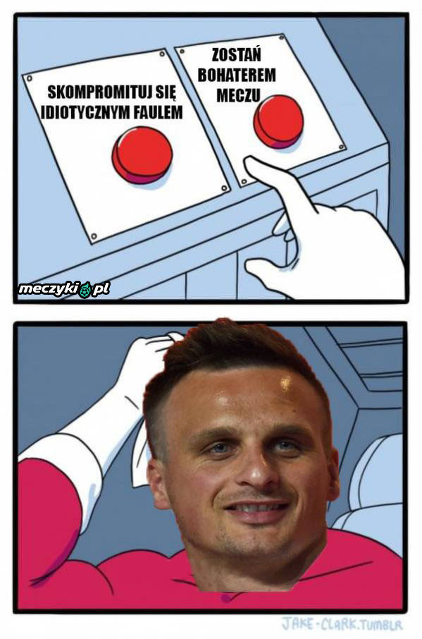 Wybór był prosty