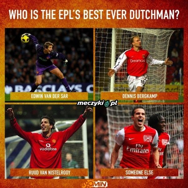 Najlepsza Holenderska legenda z Premier League?