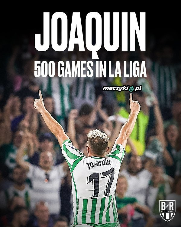 Joaquin rozegrał dzisiaj 500. mecz w LaLiga