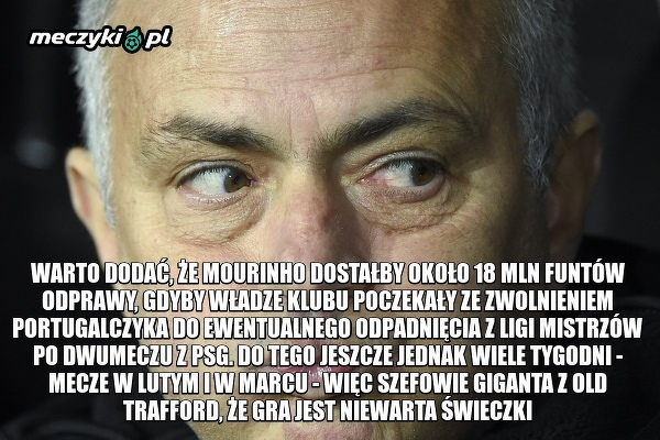 Daily Mail: Jose Mourinho otrzyma 22,5 miliona funtów od MU za rozwiązanie kontraktu