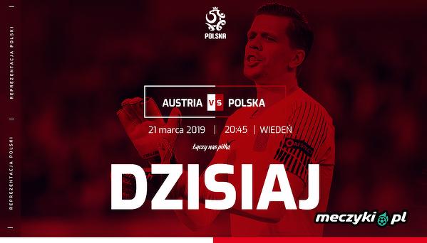 Już dziś mecz z Austrią