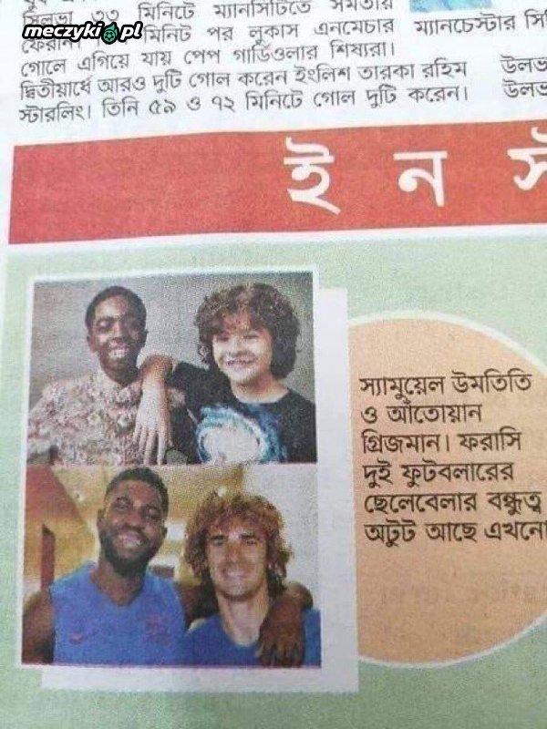 Według gazety w Bangladeszu Griezmann i Umtiti to naprawdę przyjaciele z dzieciństwa