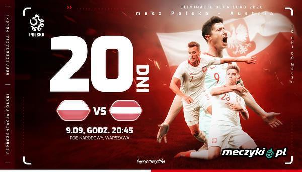 Już za 20 dni Polska zagra z Austrią w eliminacjach do Mistrzostw Europy