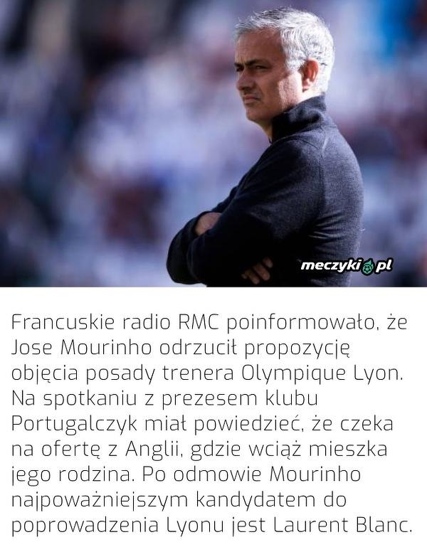 Mourinho odrzucił ofertę od Lyonu
