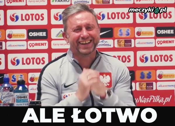 Wuja po meczu z Łotwą