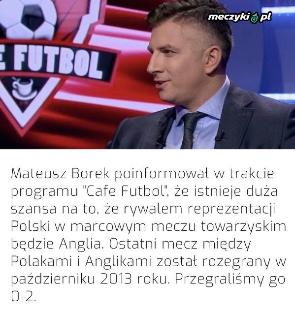 Reprezentacja Polski zagra towarzyski mecz z Anglią?