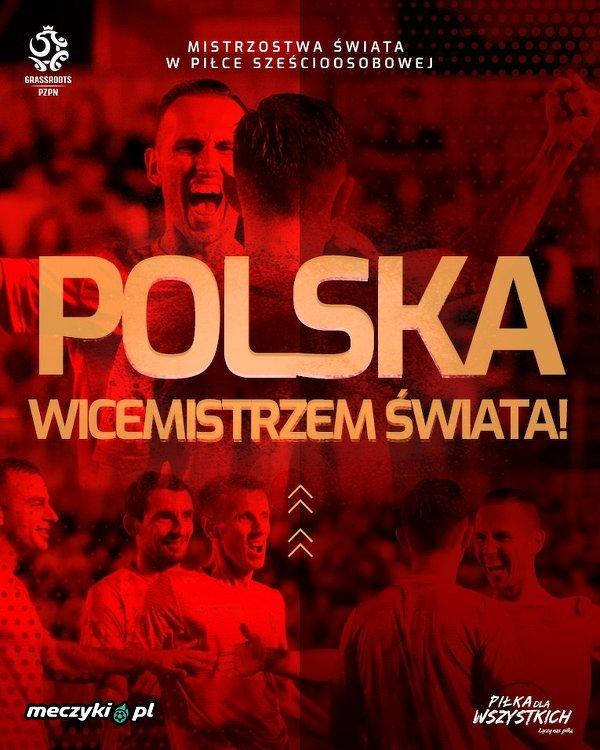 Polska wicemistrzem świata w piłce szescioosobowej!
