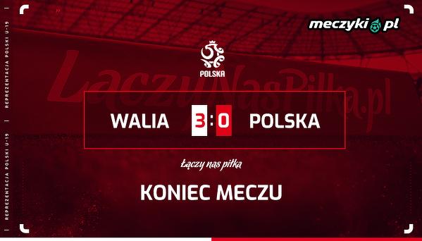 Polska przegrywa z Walią aż 0:3 w pierwszym meczu kwalifikacji do młodzieżowych mistrzostw Europy