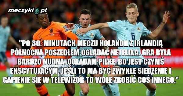 Van Basten krytycznie o poziomie meczu Irlandia Płn - Holandia