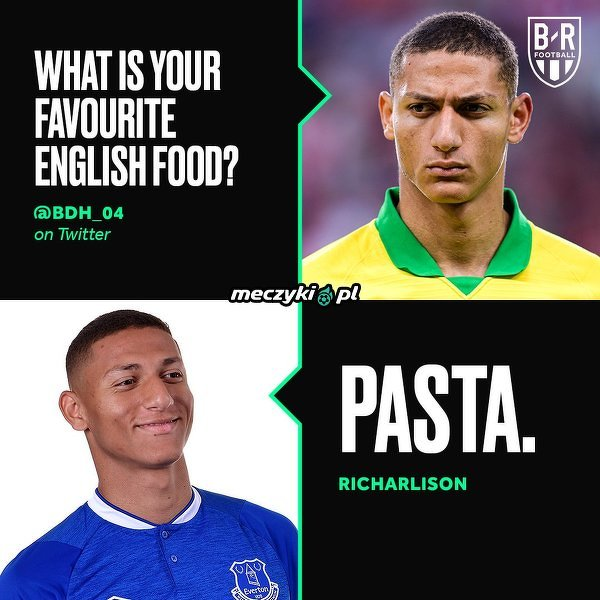 Richarlison chyba pomylił angielskie jedzenie z włoskim