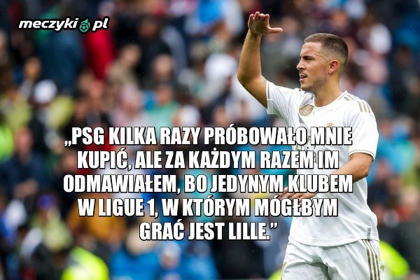 Dlatego Hazard odrzucał oferty od PSG