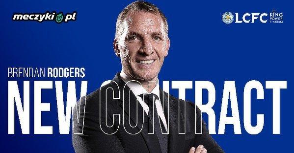 Oficjalnie: Brendan Rodgers podpisał nowy kontrakt z Leicester, który będzie obowiązywał do 2025 roku