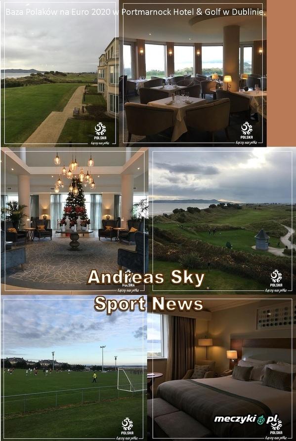 Baza Polaków na Euro 2020 w Portmarnock Hotel & Golf w Dublinie