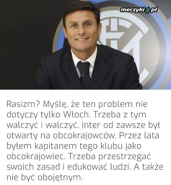 Javier Zanetti na temat rasizmu, jaki panuje na włoskich boiskach