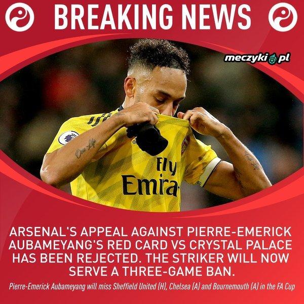 3 mecze kary dla Aubameyanga za czerwoną kartkę w meczu z Crystal Palace
