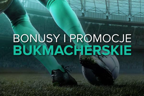 Bonusy Bukmacherskie i Promocje - sprawdź Legalny bukmacher bonus 2020