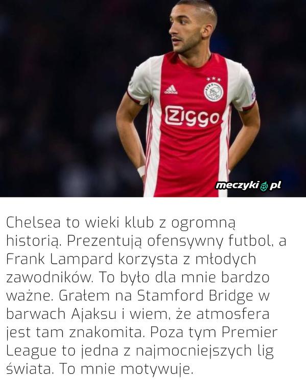 Hakim Ziyech wyjaśnił, dlaczego wybrał Chelsea