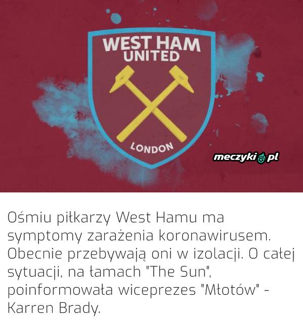 Aż ośmiu piłkarzy West Hamu ma symptomy koronawirusa!