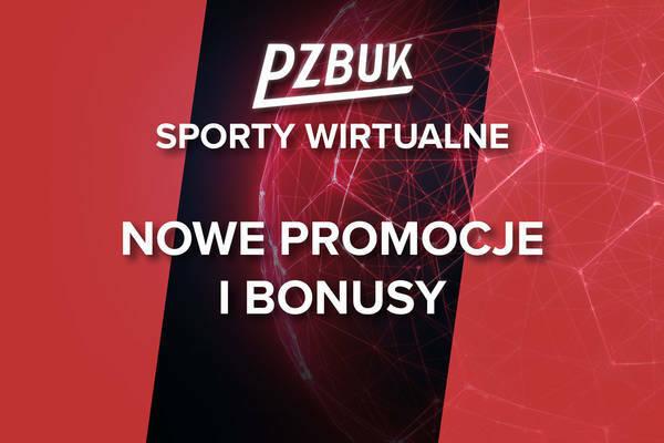 PZBUK sporty wirtualne bonus + promocja do 60 PLN + Freebet