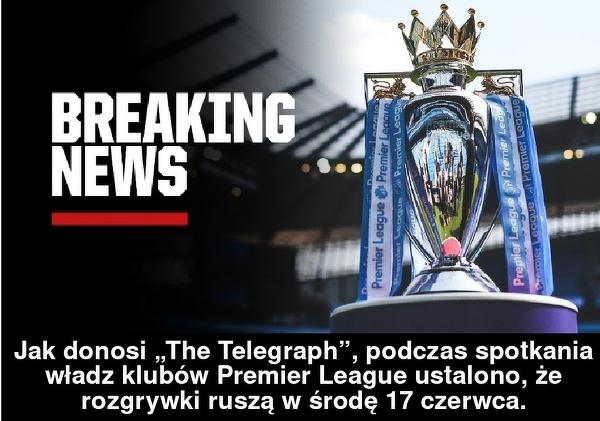Ustalono datę powrotu Premier League