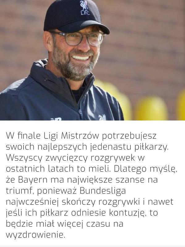 Dlatego zdaniem Kloppa, to Bayern jest faworytem do wygrania Ligi Mistrzów
