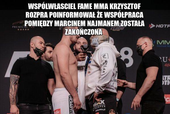 Oficjalnie Fame MMA zrywa współpracę z Marcinem Najmanem