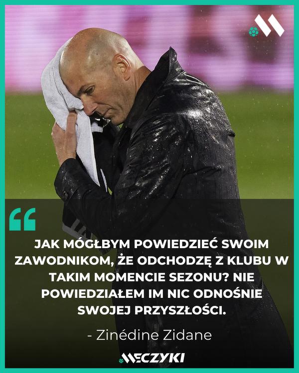 Zidane potrafi dochować tajemnicy