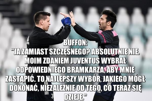 """Buffon: """"Szczęsny to odpowiedni bramkarz, aby mnie zastąpić"""""""