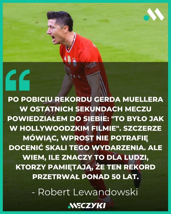Lewandowski o pobiciu rekordu Muellera