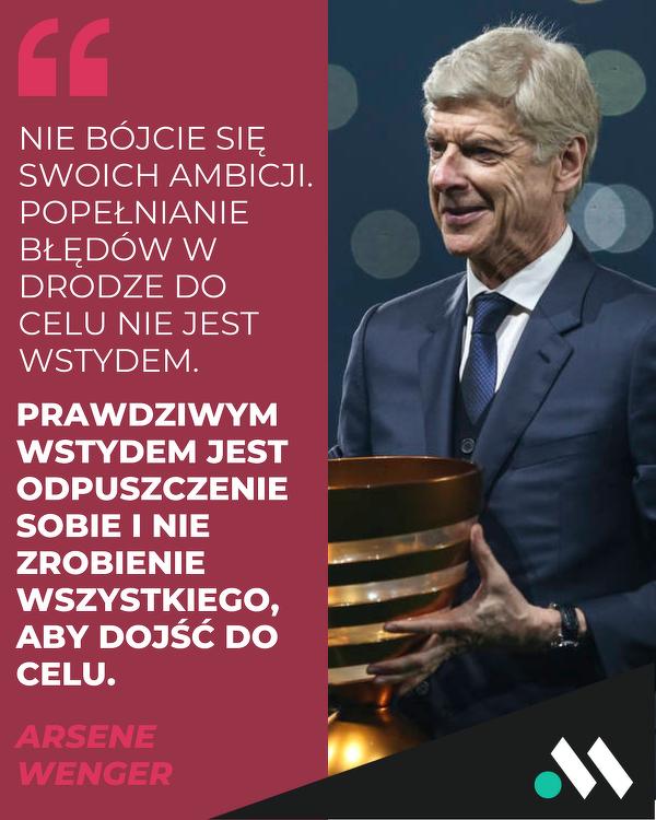 Arsene Wenger o ambicji