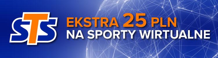 STS - Sporty wirtualne - extra 25 PLN