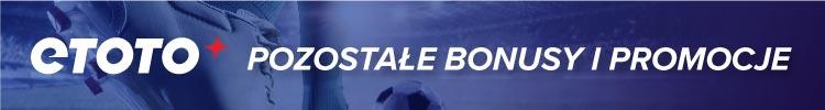 Etoto - bonusy i promocje - Bonus Etoto