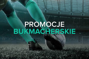 Promocje Bukmacherskie | Maj 2021